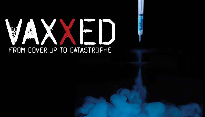 Click to purchase Vaxxed - From Cover up to Catastrophe