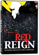 Red Reign: The Bloody Harvest of China's Prisoners - DVD