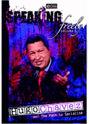 Speaking Freely (Vol 5): Hugo Chavez - DVD