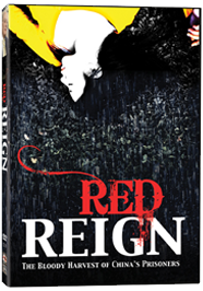 RED REIGN: The Bloody Harvest of China's Prisoners